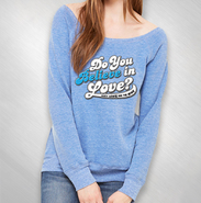 HLN -  Blue Do You Believe In Love Wideneck Sweatshirt